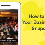 How to Get Your Business on Snapchat