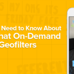 What You Need to Know Before Making Your Snapchat On-Demand Geofilters