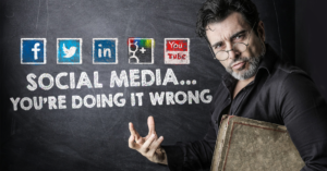 What your doing wrong in Social Media