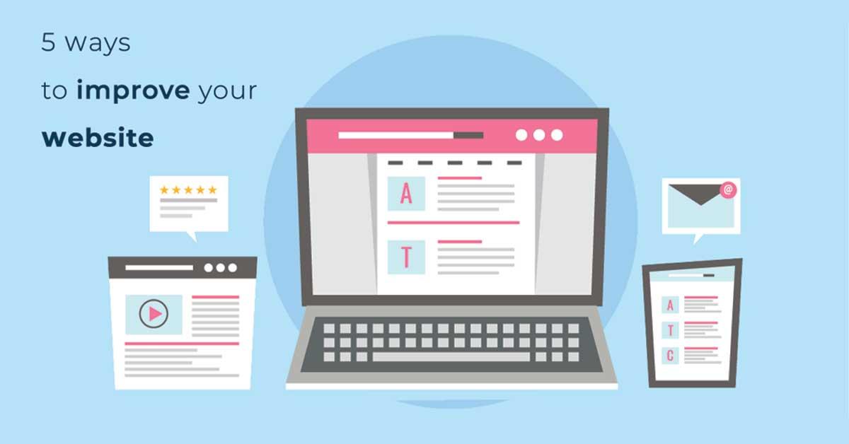 5 Ways to Improve Your Website