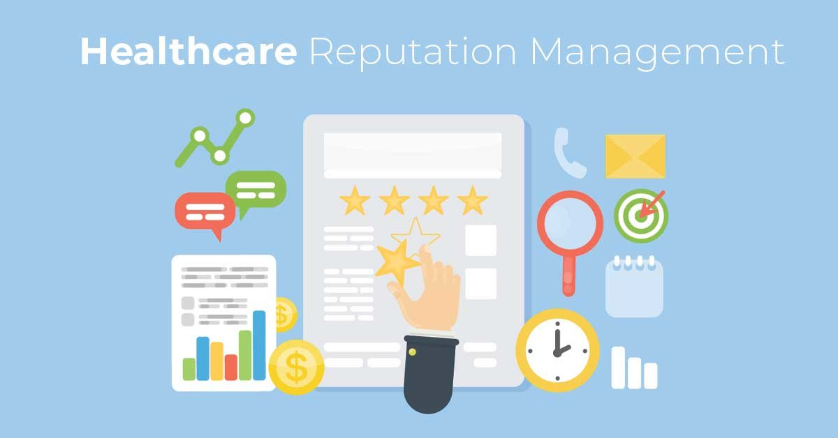 Online Reputation Management for the Healthcare Industry