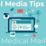 Social media tips for medical marketing