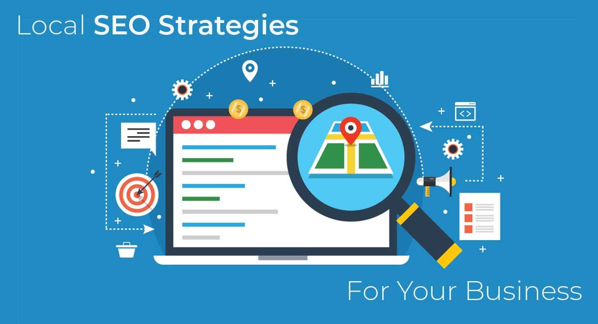 5 Local SEO Strategies For Your Business